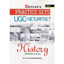 Upkar Publication [UGC NET/JRF/SET History, Paper - II & III Practice Sets (English) Paperback] by Dr. S. N. Jha & Ushakar Acharya