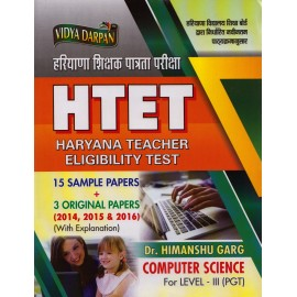 Vidya Darpan Publications [HTET Haryana Teacher Eligibility Test + 15 Sample Test + 3 Original Papers (2014, 2015 and 2016) with Solution COMPUTER SCIENCE for Level - III (PGT), Paperbac] by Dr. Himanshu Garg