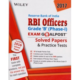 WILEY INDIA PVT LTD. [RBI Officers Grade - 'B' (Phase - I) Exam Goalpost Solved Papers & Practice Tests 2016 and Others (English) Paperback] by WILEY Team