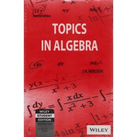 Wiley Publication [Topics in Algebra (English), 2nd Edition, Paperback] by I. N. Herstein