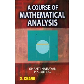 S. Chand Publication [A Course of Mathematical Analysis] Author - Shanti Narayan and P.K. Mittal