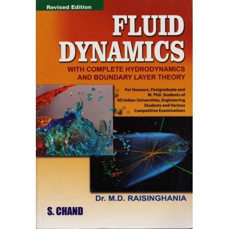S. Chand Publication [Fluid Dynamics] Author - Dr. M. D. Raisinghania