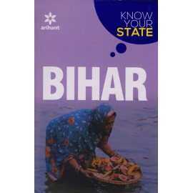 Arihant Publication [Bihar Know Your State (English)] Author - Naresh Kumar Rajan and Sujeet Kumar