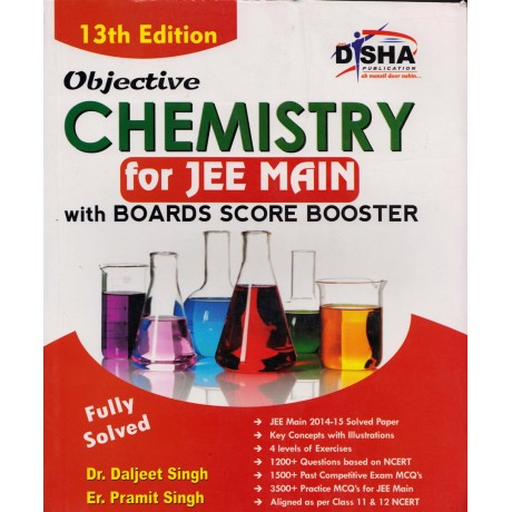 Dish Publication [Chemistry for JEE MAIN Board Score Booster] Author - Dr. Daljeet Singh and Er. Pramit Singh