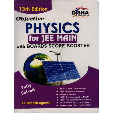 Disha Publication [Physics for JEE MAIN Board Score Booster] Author - Er. Deepak Agarwal