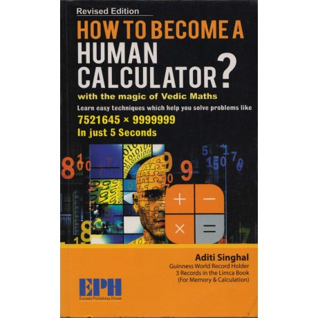 EPH Publication [How to Become A Human Calculator] Author- Aditi Singhal