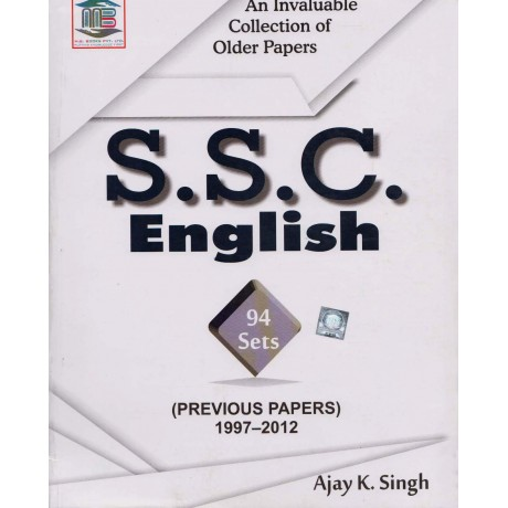 MB Book Publication [SSC English PT & MAINS 94 Sets (Previous Papers 1997-2012)] Author - Ajay Kr. Singh