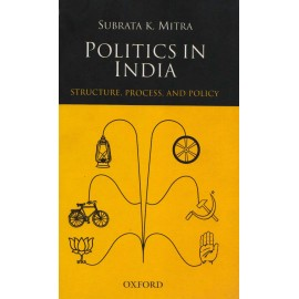 Oxford India Paperbacks [Politics in India (Structure, Process and Policy) Paperback] by Subrata K. Mitra