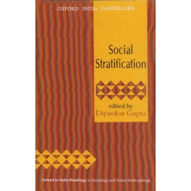 Oxford India Paperbacks [Social Stratification] Edited by Dipankar Gupta