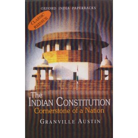 Oxford India Paperbacks [The Indian Constitution, Cornerstone of a Nation] by Granville Austin