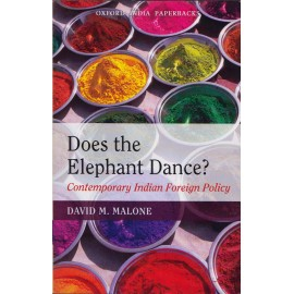 Oxford Indian Paperback [Does the Elephant Dance?] Author - David M. Malone