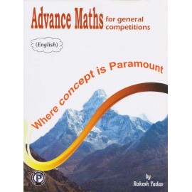 Paramount Publication [Advance Maths for General Competitions] Author - Rakesh Yadav