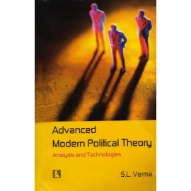 Rawat Publication [Advanced Modern Political Theory (Analysis and Technologies)] Paperbacks by S. L. Verma