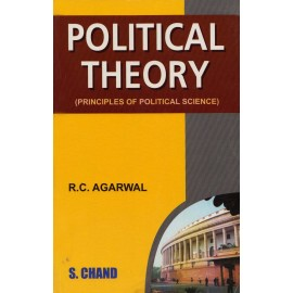 S. Chand Publication [Political Theory, Principle of Political Science] Compiled by R.C. Agarwal
