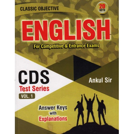Classic Objective English 20 Sets English CDS Test Series Book Vol -1 by Ankul Sir