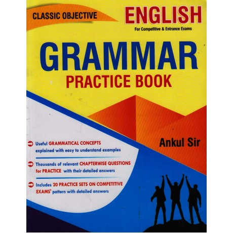 Classic Objective English for Grammer Practice Book by Ankul Sir