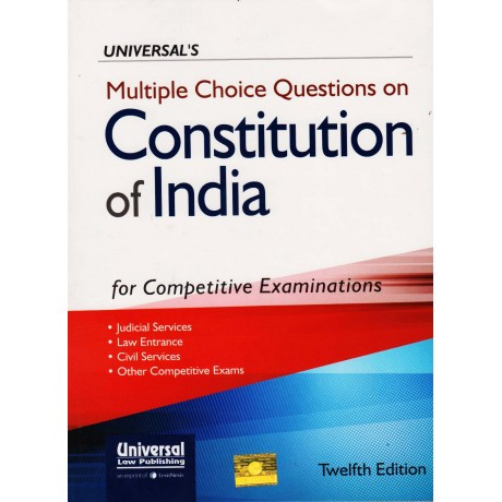 Universal Law Publishing [Constitution of India for Competitive Examinations Multiple Choice Question 10th Edition (English), Paperback] by Richa Mishra